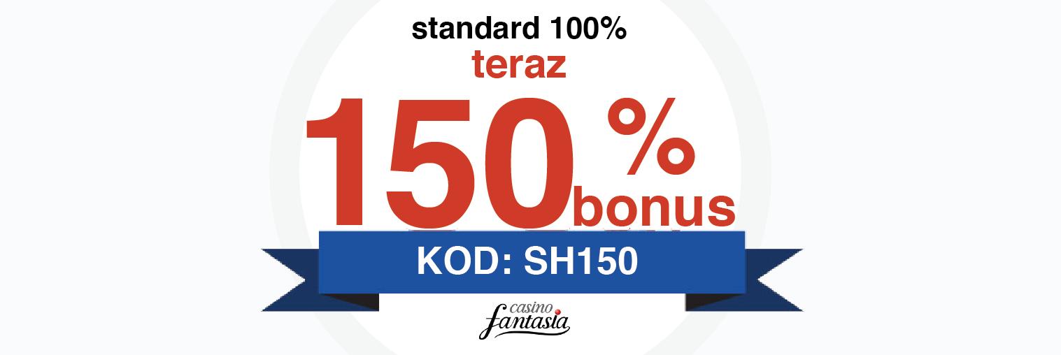 Odbierz bonus 150% - Kod Promocyjny SH150